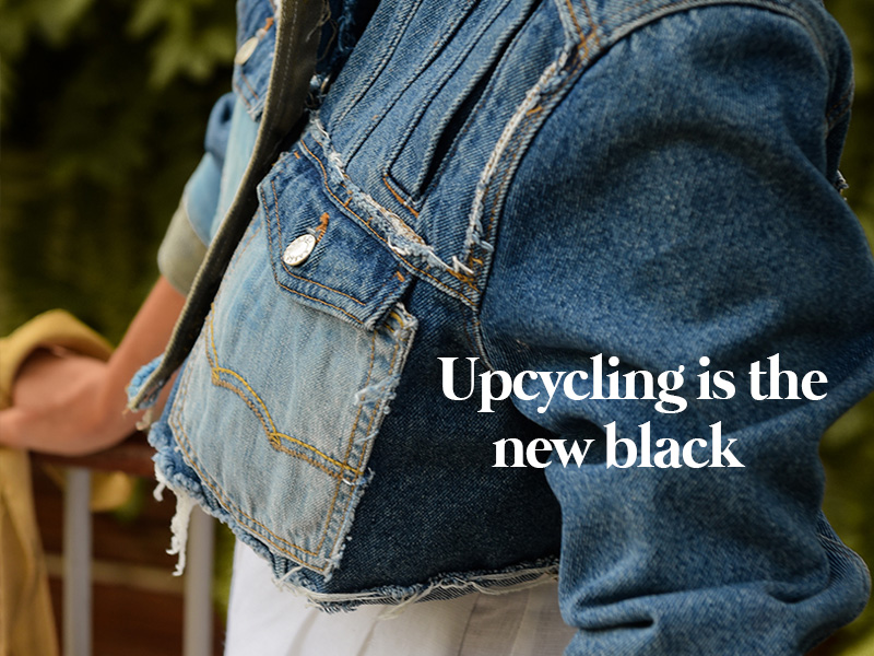 Upcycling is the new black
